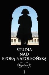 Studia nad epoką napoleońską Tom 1 -  | mała okładka