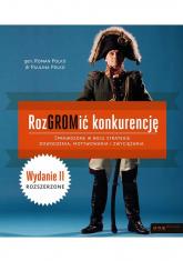 RozGROMić konkurencję Sprawdzone w boju strategie dowodzenia, motywowania i zwyciężania - Polko Paulina, Polko Roman | mała okładka