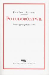 Po ludobójstwie Eseje o języku, polityce i kinie - Pasolini Pier Paolo | mała okładka