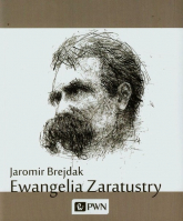 Ewangelia Zaratustry - Jaromir Brejdak | mała okładka