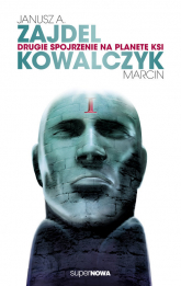 Drugie spojrzenie na planetę Ksi - Zajdel Janusz A., Kowalczyk Marcin | mała okładka