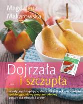 Dojrzała i szczupła - Magdalena Makarowska | mała okładka