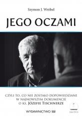 Jego oczami + DVD - Wróbel Szymon J. | mała okładka