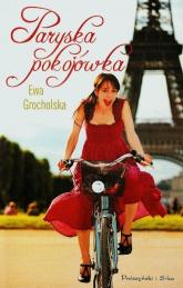 Paryska pokojówka - Ewa Grocholska | mała okładka