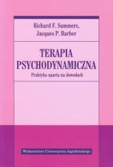 Terapia psychodynamiczna Praktyka oparta na dowodach - Summers Richard F., Barber Jacques P. | mała okładka