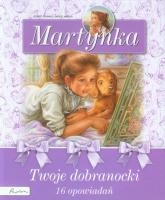 Martynka Twoje dobranocki 16 opowiadań -  | mała okładka