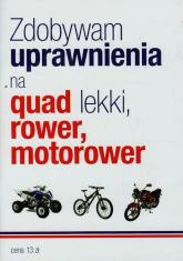 Zdobywam uprawnienia na quad lekki rower motorower -  | mała okładka