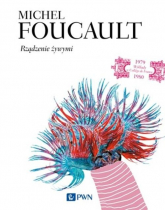Rządzenie żywymi - Michel Foucault | mała okładka