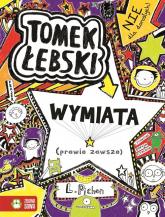 Tomek Łebski Tom 5 Wymiata (prawie zawsze) - Liz Pichon | mała okładka