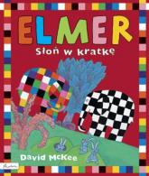 Elmer Słoń w kratkę - David McKee | mała okładka