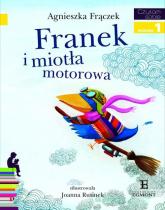 Franek i miotła motorowa Poziom 1 - Agnieszka Frączek | mała okładka