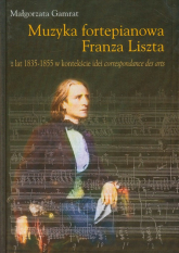 Muzyka fortepianowa Franza Liszta - Małgorzata Gamrat | mała okładka