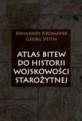 Atlas bitew do historii wojskowości starożytnej - Johannes Kromayer, Georg Veith | mała okładka