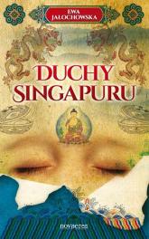 Duchy Singapuru - Ewa Jałochowska | mała okładka