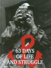 63 Days of Life and Struggle wydanie miniatura -    mała okładka