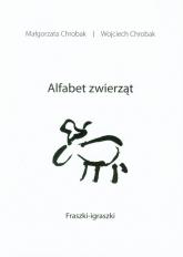 Alfabet zwierząt Fraszki - igraszki - Małgorzata Chrobak | mała okładka