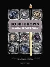 Magia spojrzenia - Bobbi Brown | mała okładka