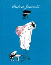 Anioły - Robert Janowski | mała okładka