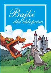 Bajki dla chłopców - Janusz Jabłoński | mała okładka