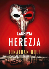 Carnivia Herezja - Jonathan Holt | mała okładka