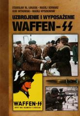Uzbrojenie i wyposażenie Waffen-SS - Łukasik Stanisław M., Witkowski Igor, Wyszkowski Maciej | mała okładka