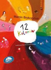 12 kolorów - Marcin Brykczyński | mała okładka