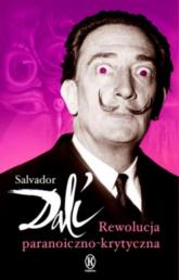 Rewolucja paranoiczno-krytyczna - Salvador Dali | mała okładka