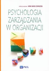 Psychologia zarządzania w organizacji -  | mała okładka