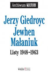 Listy 1948-1963 - Giedroyc Jerzy, Małaniuk Jewhen | mała okładka