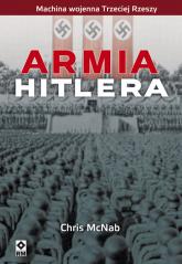 Armia Hitlera Machina wojenna III Rzeszy - Chris McNab | mała okładka
