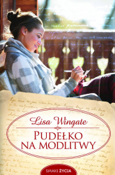 Pudełko na modlitwy - Lisa Wingate | mała okładka