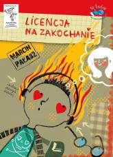 Licencja na zakochanie - Marcin Pałasz | mała okładka