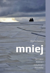 Mniej Intymny portret zakupowy Polaków - Marta Sapała | mała okładka