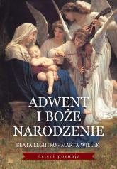 Adwent i Boże Narodzenie - Legutko Beata, Wielek Marta | mała okładka