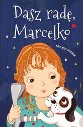 Dasz radę, Marcelko - Marcin Pałasz | mała okładka