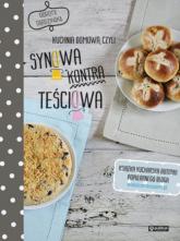 Kuchnia domowa czyli synowa kontra teściowa Polskie przepisy - Dorota Dardzińska | mała okładka