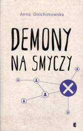 Demony na smyczy - Anna Onichimowska | mała okładka