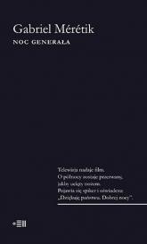 Noc Generała - Gabriel Meretik | mała okładka