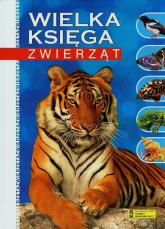 Wielka księga zwierząt - zbiorowa praca | mała okładka