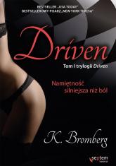 Driven Namiętność silniejsza niż ból - K. Bromberg | mała okładka