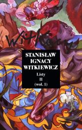 Listy Tom 2 wol.1 - Witkiewicz Stanisław Ignacy | mała okładka