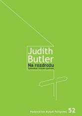 Na rozdrożu Żydowskość i krytyka syjonizmu - Judith Butler   mała okładka