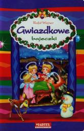 Gwiazdkowe bajeczki - Rafał Wejner | mała okładka