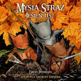 Mysia Straż 1 Jesień 1152 Część 1 - David Petersen | mała okładka
