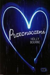 Przeznaczeni - Holly Bourne | mała okładka