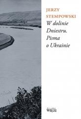 W dolinie Dniestru Pisma o Ukrainie - Jerzy Stempowski   mała okładka