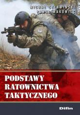 Podstawy ratownictwa taktycznego - Czerwiński Michał, Makowiec Paweł | mała okładka
