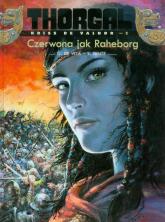 Thorgal Czerwona jak Raheborg Tom 5 - Rosiński Grzegorz, Hamme Jean | mała okładka