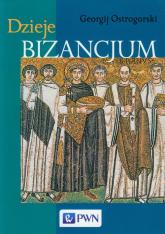 Dzieje Bizancjum - Georgij Ostrogorski | mała okładka