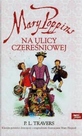 Mary Poppins na ulicy Czereśniowej - Travers Pamela L. | mała okładka